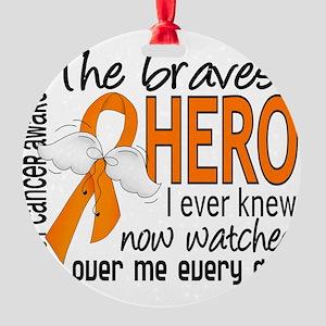 D Kidney Cancer Bravest Hero I Ever Round Ornament