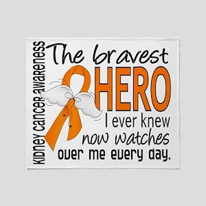 D Kidney Cancer Bravest Hero I Ever  Throw Blanket