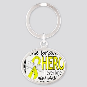 D Bladder Cancer Bravest Hero I Ever Oval Keychain