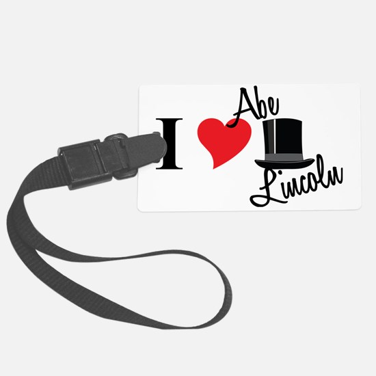 I Love Abe Lincoln Luggage Tag