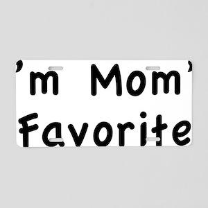 momsFavor1A Aluminum License Plate