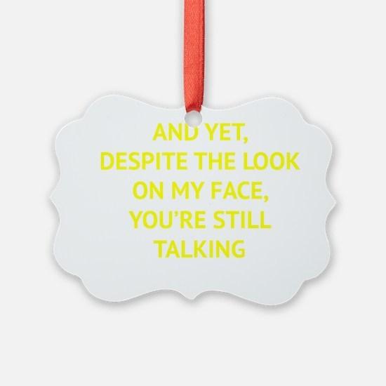 stillTalk1D Ornament