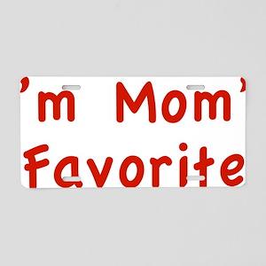 momsFavor1C Aluminum License Plate