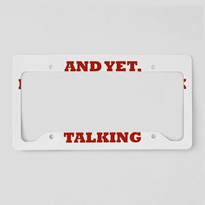 stillTalk2C License Plate Holder