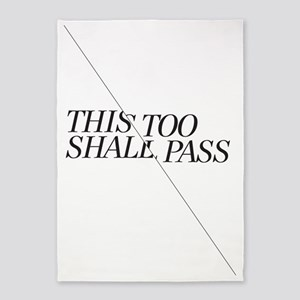 This Too Shall Pass - Black 5'x7'Area Rug