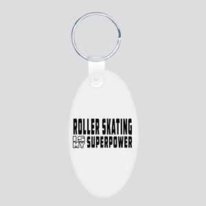 Roller Skating Is My Superpower Aluminum Oval Keyc