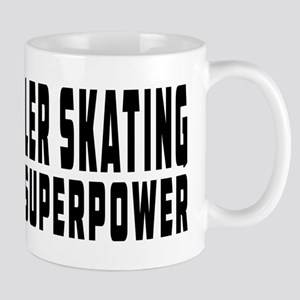 Roller Skating Is My Superpower Mug