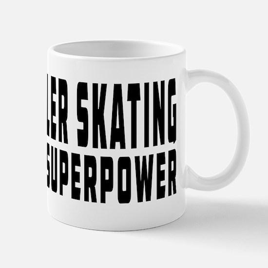 Roller Skating Is My Superpower Mug