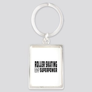 Roller Skating Is My Superpower Portrait Keychain