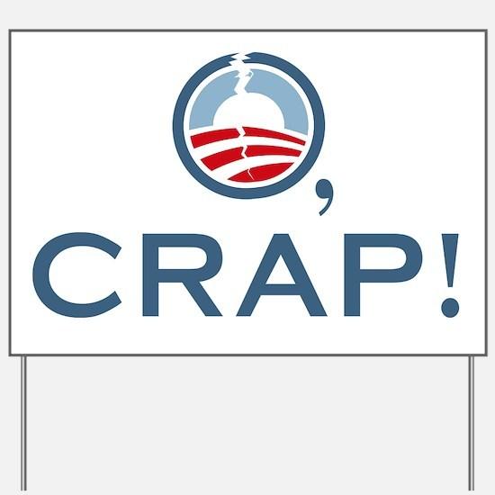 O, Crap! Yard Sign
