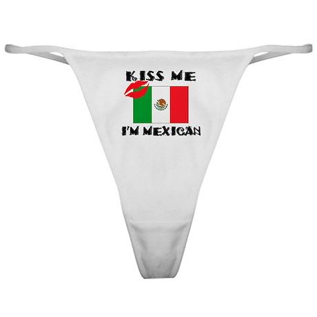 Kiss Me I'm Mexican Classic Thong