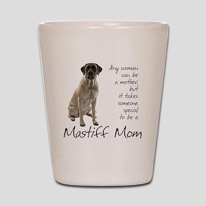 Mastiff Mom Shot Glass