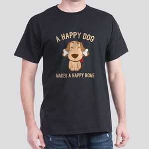 Happy dog = Happy home T-Shirt