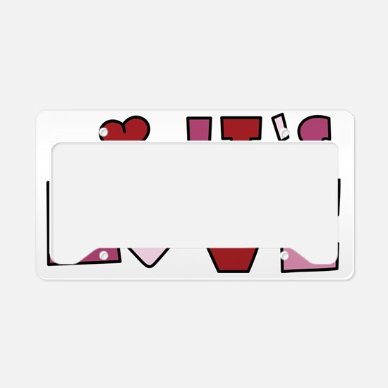 Its Love License Plate Holder