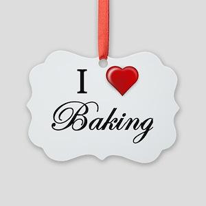 I Love Baking  Picture Ornament