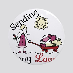 Sending My Love Round Ornament