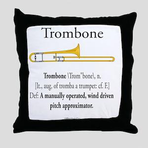 Trombone - Pitch Approxomator Throw Pillow