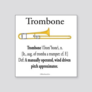 "Trombone - Pitch Approxomat Square Sticker 3"" x 3"""