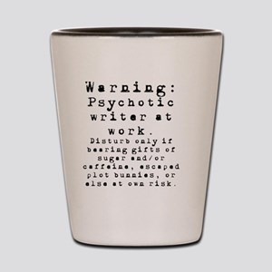 Caution: Writer at Work Shot Glass
