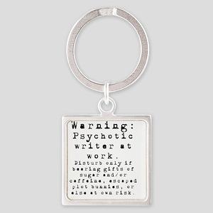 Caution: Writer at Work Square Keychain