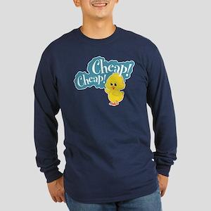 Cheap! Cheap! Long Sleeve Dark T-Shirt