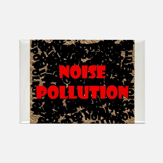 """Noise Pollution"" Rectangle Magnet"