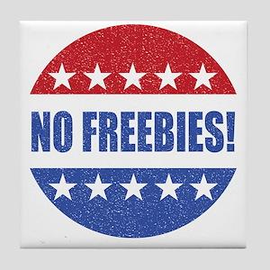 No Freebies Tile Coaster