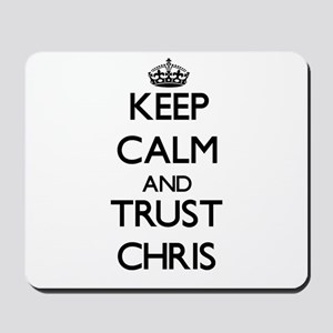 Keep Calm and TRUST Chris Mousepad