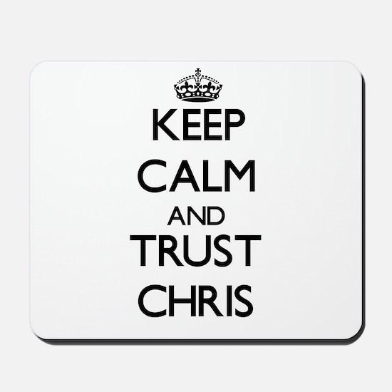 Keep Calm and TRUST Chris Mousepad