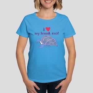 I love my hermit crab Women's Dark T-Shirt
