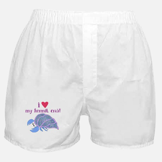 I love my hermit crab Boxer Shorts