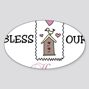 Bless Our Home Sticker (Oval)