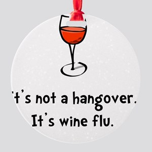 Wine Flu Round Ornament
