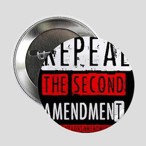 "Repeal the Second Amendment 2.25"" Button"