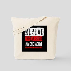 Repeal the Second Amendment Tote Bag