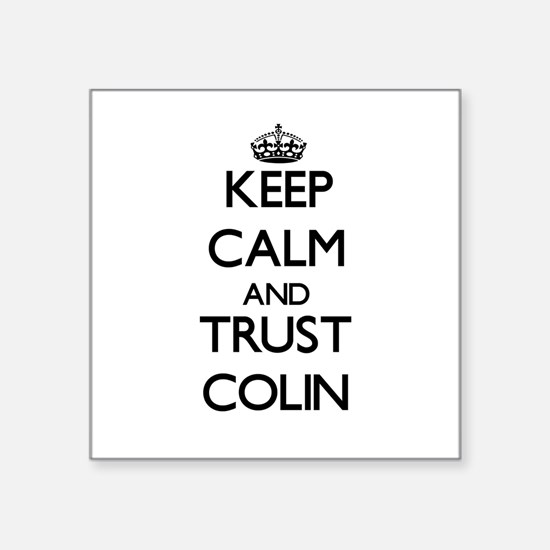 Keep Calm and TRUST Colin Sticker