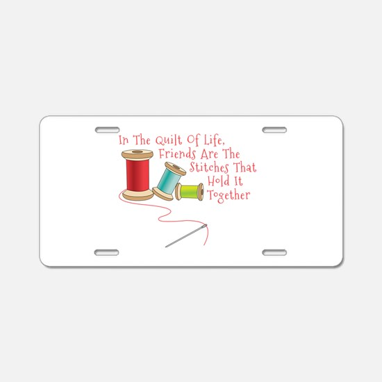 Quilt of Life Aluminum License Plate