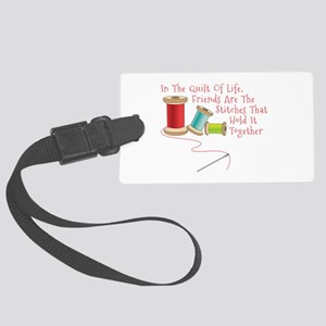 Quilt of Life Luggage Tag