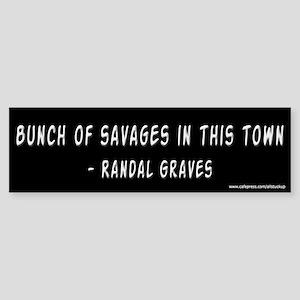 Clerks Bunch of Savages Bumper Sticker
