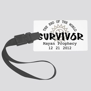 End of the World Survivor 2012 Large Luggage Tag