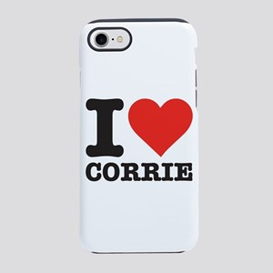 I love Corrie iPhone 7 Tough Case