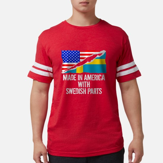 Made In America With Swedish Parts T-Shirt