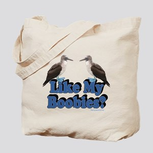 Like My Boobies? Tote Bag