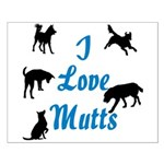 I Love Mutts Small Poster
