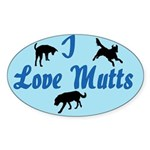 I Love Mutts Oval Sticker