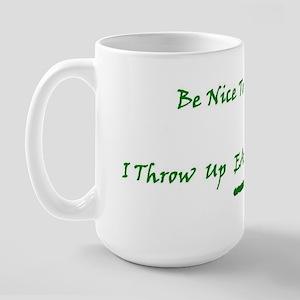 Be Nice To Me Large Mug
