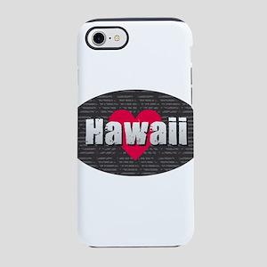 Hawaii w Heart iPhone 7 Tough Case