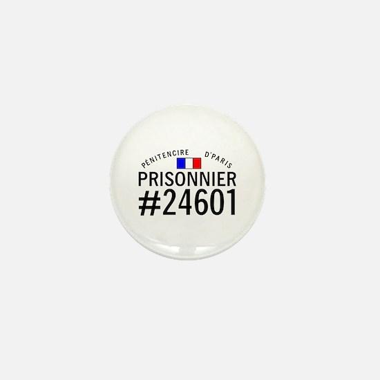 Prisonnier #24601 Mini Button