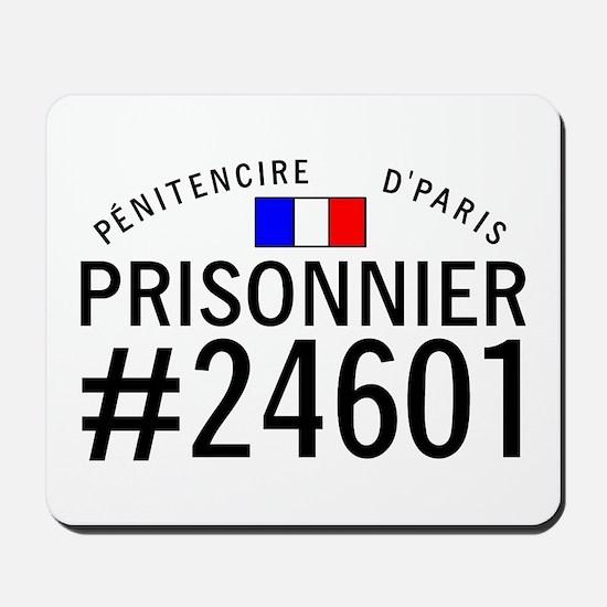 Prisonnier #24601 Mousepad