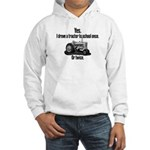 Yes, I Drove a Tractor Hooded Sweatshirt